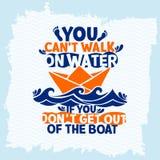 Bijbel het van letters voorzien Christian Art U kunt de gang van ` t op water, als u ` t krijgt uit de boot aantrekt vector illustratie