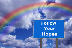 Billboard with inscription Follow Your Hopes Royalty Free Stock Photos