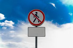 Billboard in the open air about the ban on the passage of people. And the sign movement is prohibited royalty free stock photography