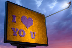 Billboard at sunset with a message I love you Royalty Free Stock Photos