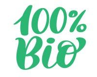 Bio- progettazione di logo di vettore 100, frase disegnata a mano dell'iscrizione isolata su fondo bianco Calligrafia del testo d Fotografia Stock