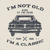 70 Birthday Anniversary Gift brochure. I m not Old I m a Classic, King of the Road words with classic car. Born in 1948. Distressed retro style poster, tee royalty free illustration
