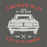 70 Birthday Anniversary Gift T-Shirt. I m not Old I m a Classic, King of the Road words with classic car. Born in 1948. Distressed retro style poster, tee stock illustration