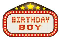 Cinema Marquee Birthday Boy On White. A Birthday Boy movie theatre or theatre marquee Stock Photography