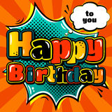 Birthday card in style comic book and speech bubble. Vector. Royalty Free Stock Images
