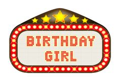 Cinema Marquee Birthday Girl On White. A Birthday Girl movie theatre or theatre marquee Stock Photo