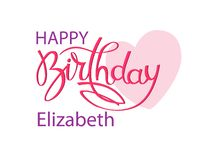 Birthday greeting card with the name Elizabeth. Elegant hand lettering and a big pink heart. Isolated design element. Birthday greeting card with the name stock illustration
