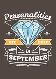 Personalities are Born in September. Birthday greeting present as t-shirt, card or poster with illustrated, line style ribbon graphics text Royalty Free Stock Photography