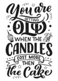 Birthday lettering in retro style. Anniversary invitation card. Vintage invitation template for celebration design. Funny quote stock illustration