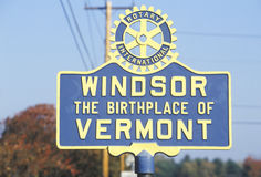 The Birthplace of Vermont sign. A sign that reads Windsor - The Birthplace of Vermont Stock Photo