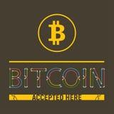 Bitcoin接受了得这里 库存例证