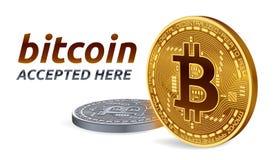 Bitcoin a accepté l'emblème de signe le peu physique d'or 3D et argenté isométrique invente avec le texte admis ici Illustration  Images libres de droits