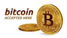 Bitcoin accepterade teckenemblemet isometriskt fysiskt mynt för bit 3D med text som här accepteras Cryptocurrency Guld- Bitcoin m Arkivbild