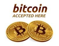 Bitcoin accepterade teckenemblemet isometriskt fysiskt mynt för bit 3D med text som här accepteras Cryptocurrency Guld- Bitcoin m Arkivfoto