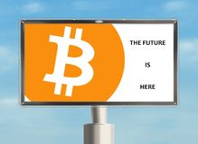 Bitcoin billboard. The future is here. Billboard with cryptocurrency. Raster Stock Image
