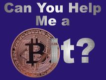 Bitcoin help. Asking for a bit of support using bitcoin Royalty Free Stock Photo