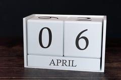 Biznesu kalendarz dla Kwietnia, 6th dzień miesiąc Planisty organizatora data lub wydarzenie rozk?adu poj?cie obraz stock
