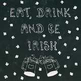 Black Chalkboard Background Eat Drink and be Irish Lettering. 17 March Celebration St Patricks Irish Day Illustration Hand Drawn. Savoyar Doodle Style vector illustration