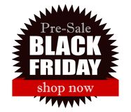 Black friday pre-sale! Shop now. Good news: Time for black friday pre-sale! Shop now. Great offers Royalty Free Stock Images