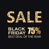 Black Friday. SALE 75. Black Friday. SALE 75. BEST DEAL OF THE YEAR. Black Friday. SALE 75. Composition on a black background. Design for the website, screen vector illustration