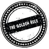 Black THE GOLDEN RULE distressed rubber stamp with grunge texture. Illustration Royalty Free Stock Photo