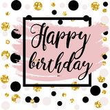 Black ink, gold glitter Happy Birthday. Black ink, gold glitter and pink hand drawn doodle vector abstract illustration. Happy Birthday Royalty Free Stock Photo