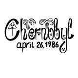 Black ink lettering - chernobyl, april 26, 1986. Vector black ink lettering - chernobyl, april 26 1986 Royalty Free Stock Images