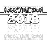 Black inscription Happy New Year 2018 on the white background. With reflection. A holiday picture that can be used as a greeting card or illustration for site Stock Images