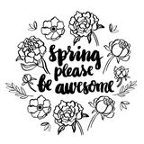 Black inscription `Spring please be awesome` Royalty Free Stock Photography