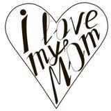 Black lettering, heart figure I love my mom on white. Stock vector illustration Stock Photo