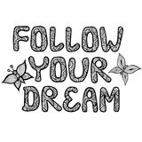 Black line follow your dream quote isolated on the white backgro Stock Photography