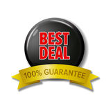 Black and red sign with text `Best Deal 100% guarantee`. Shiny circle tag with gold ribbon. Vector label isolated on white background Stock Photography