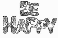 Black white doodle inscription be happy with the zen pattern Stock Photography