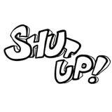 Black and white freehand drawn cartoon shut up! symbol Stock Image