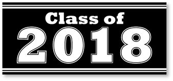 Black and White Class of 2018 Banner. Black and White Graduating Class of 2018 Banner for Graduation Stock Images