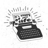 Black and white illustration with typewriter, sheets of paper and english text. It`s story of your life vector illustration
