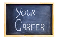 Blackboard with the Words Your Career Royalty Free Stock Photos
