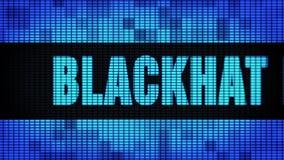 Blackhat που εμπορεύεται το μπροστινό κείμενο που τυλίγει τον πίνακα σημαδιών οθόνης τοίχων των οδηγήσεων απόθεμα βίντεο