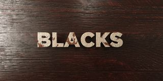 Blacks - grungy wooden headline on Maple - 3D rendered royalty free stock image. This image can be used for an online website banner ad or a print postcard stock illustration