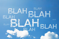 Blah Blah Blah a cloud word on sky Stock Image