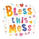 Bless this mess. Unique type lettering text stock illustration