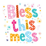 Bless this mess. Decorative type lettering design vector illustration