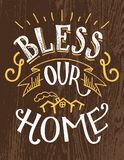 Bless our home hand-lettering quote. Bless our home. Hand lettering decor sign, hand-drawn typography illustration royalty free illustration