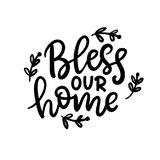 Bless our home phrase, isolated on white. Thanksgiving Day lettering. For greeting cards, invitations, posters, tags, party flyers, dinner menu. Hand drawn vector illustration