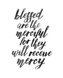 Blessed are the Merciful. For they will Receive Mercy Beatitudes typography Design Bible Scripture Art, black on white royalty free illustration
