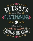 Blessed are the Peacemakers Hand Lettering Typographic Vector Art Poster. Beatitudes Design from Gospel of Matthew with Dove, Olive Branch, and design ornaments stock illustration