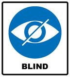 Blind sign in blue circle, notice label. Crossed eye icon. Simple flat logo Stock Images