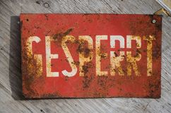 Blocked Gesperrt Old sign royalty free stock images