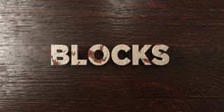 Blocks - grungy wooden headline on Maple  - 3D rendered royalty free stock image. This image can be used for an online website banner ad or a print postcard Royalty Free Stock Image