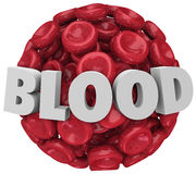 Blood Word Red Cell Cluster Clot Condition Disease. The word Blood in 3d letters on a sphere, cluster or clot of red blood cells to illustrate a medical stock illustration